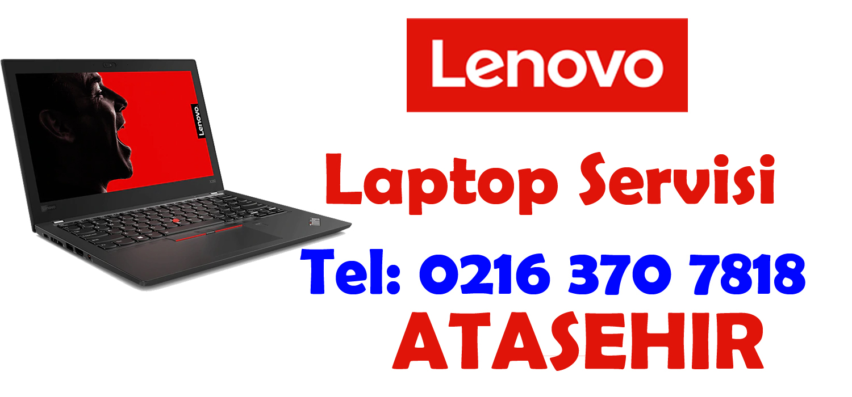 Ataşehir Lenovo Teknik Servisi