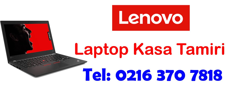 Lenovo Laptop Kasa Tamiri Değişimi
