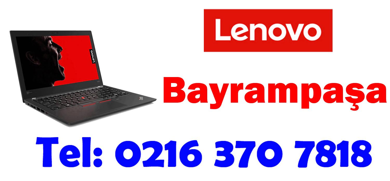Bayrampaşa Lenovo Servisi
