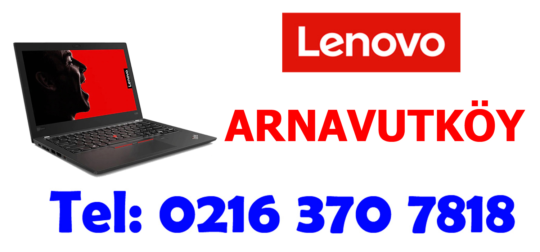 Arnavutköy Lenovo Servisi