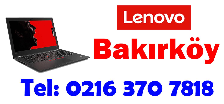 Bakırköy Lenovo Servisi