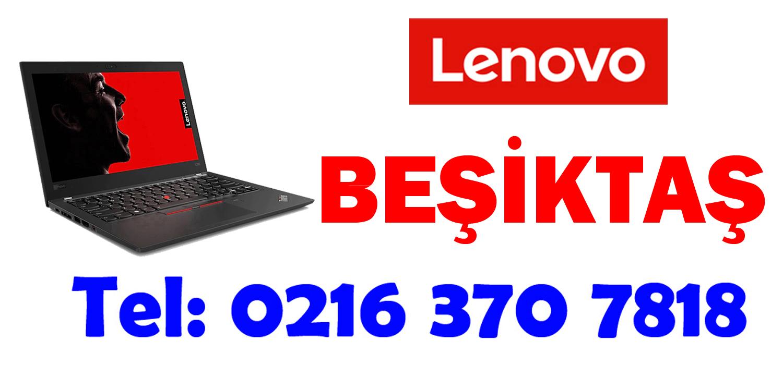 Beşiktaş Lenovo Servisi