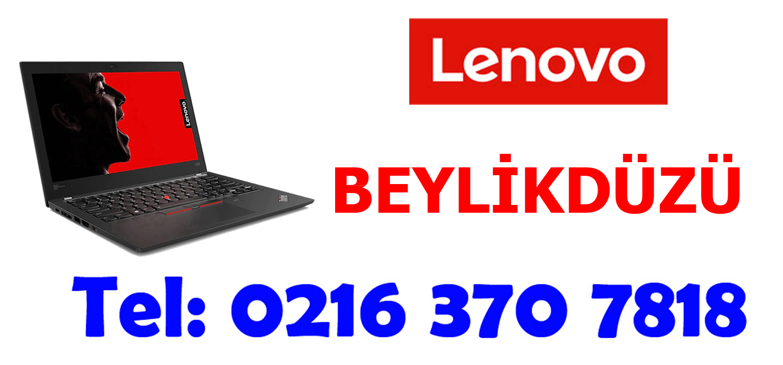 Beylikdüzü Lenovo Servisi